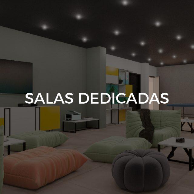 Salas dedicadas