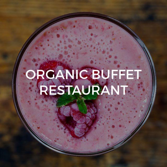 Organic buffet restaurant