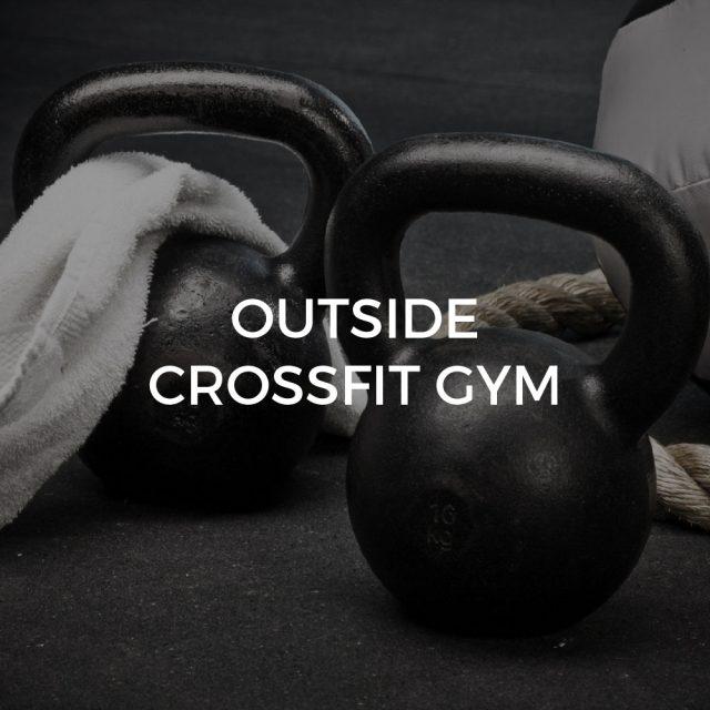 Outside crossfit gym