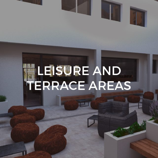 Leisure and terrace areas