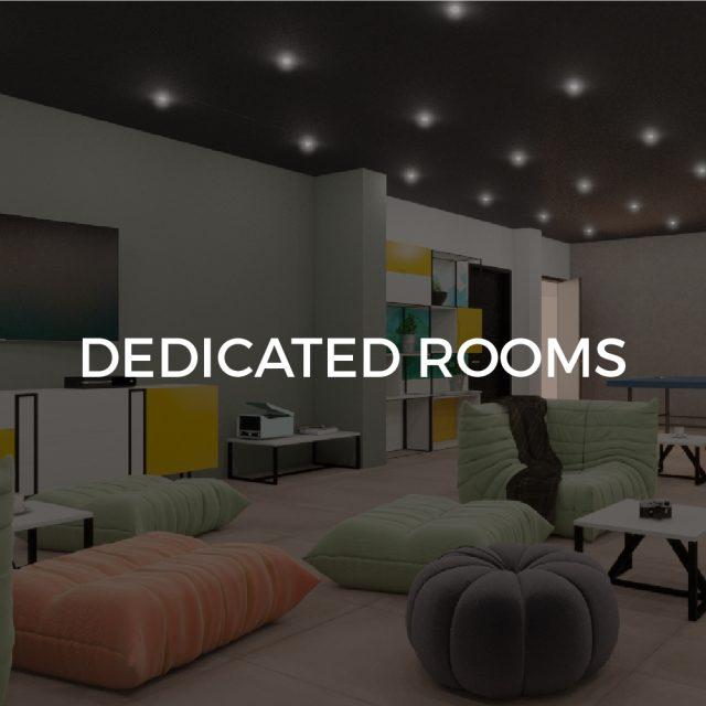 Dedicated rooms