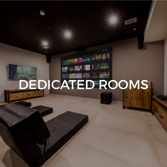 Dedicated Rooms