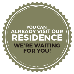 You can already visit our Residence